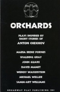 Orchards: Plays Inspired by the Short Stories of Anton Chekhov