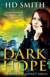 Dark Hope by H.D.  Smith
