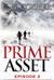 Prime Asset Episode 2 by C. G. Cooper
