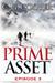 Prime Asset Episode 3 by C. G. Cooper