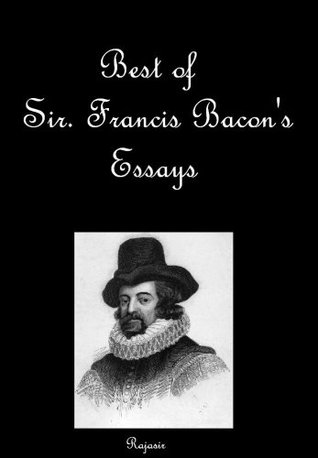Best of Francis Bacon's Essays