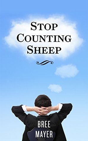 How to Sleep Better: Stop Counting Sheep: A Tool Kit to Help You Sleep Better, Wake Up Rested and Refreshed, and Live a Healthier, Happier Life (How to ... sleeping disorders, insomnia Book 1)