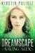 Dreamscape by Kirstin Pulioff