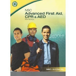Nsc Advanced First Aid, CPR & AED Textbo