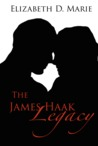 The James Haak Legacy