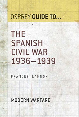 The Spanish Civil War: 1936-1939 (Guide To...)