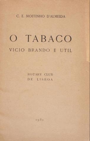 O Tabaco: Vicio Brando e Útil