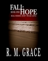 Real Heroes Don't Wear Capes (Fall of Hope, #1)