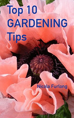 Top Ten Gardening Tips