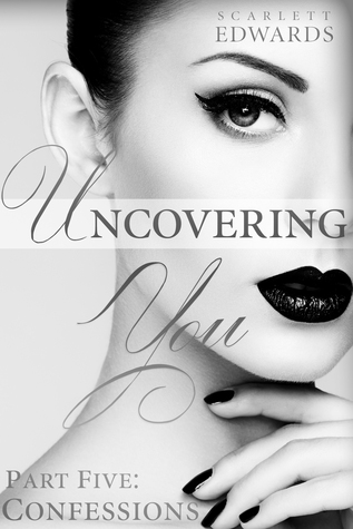 Confessions (Uncovering You #5)