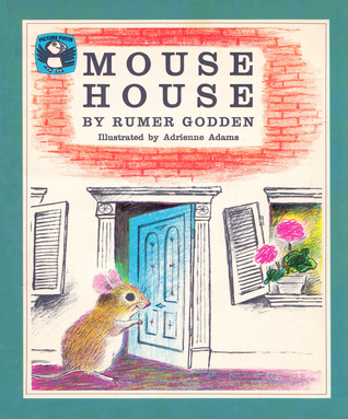 Mouse House by Rumer Godden