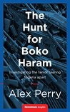The Hunt for Boko Haram: Investigating the terror tearing Nigeria apart