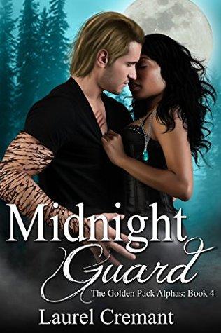 Midnight Guard (The Golden Pack Alphas B...
