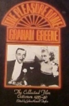 The Pleasure Dome - Graham Greene: The Collected Film Criticism, 1935-40