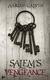 Salem's Vengeance (Vengeance Trilogy, #1)