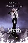 Myth (The Dark World Trilogy #3)