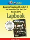 Exploring Creation w/ Zoology 3: Land Animals of the 6th Day Lapbook Package (Lessons 1-14) - PRINTED