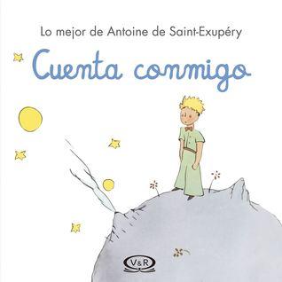 Cuenta conmigo by Antoine De Saint-ExupéRy