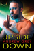 Upside Down (Bronco's Boys #2) by Andrew Grey