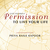 Give YourSelf Permission to...