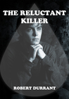 The Reluctant Killer