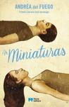 As Miniaturas by Andréa del Fuego