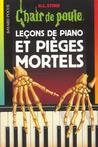 Leçons de piano et Pièges mortels by R.L. Stine