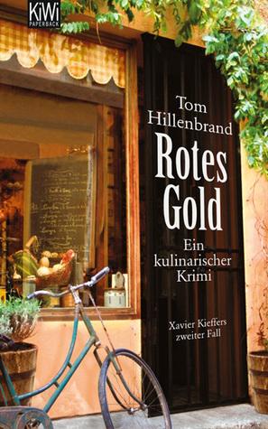 Rotes Gold (Xavier Kieffer, #2)