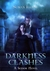 Darkness Clashes by Susan Illene