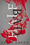 Half Bad (The Half Bad Trilogy, #1)