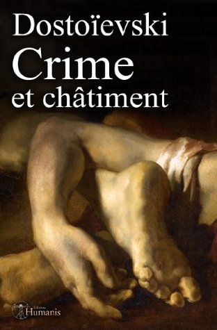 Crime et châtiment (augmenté, annoté et illustré) (Classiques t. 10)