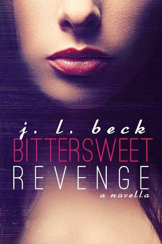 Bittersweet Revenge (Bittersweet, #1)