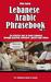 Lebanese Arabic Phrasebook ...