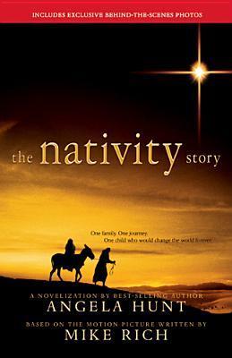 The Nativity Story by Angela Elwell Hunt