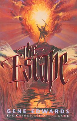 The Escape by Gene Edwards