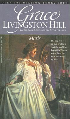 Maris by Grace Livingston Hill
