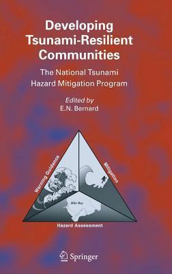 Developing Tsunami-Resilient Communities: The National Tsunami Hazard Mitigation Program
