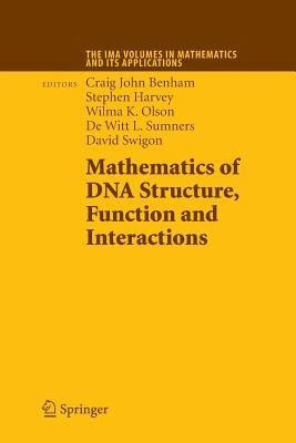 Mathematics of DNA Structure, Function and Interactions by Craig John Benham