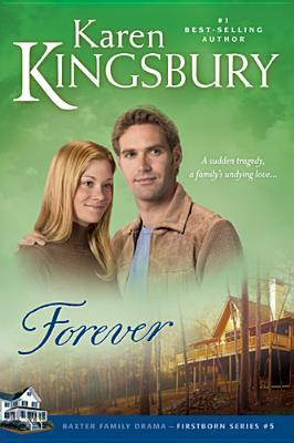 Forever (Firstborn, #5)
