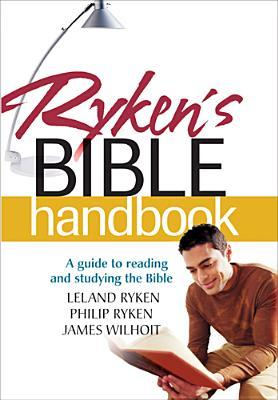 Ryken's Bible Handbook by Leland Ryken