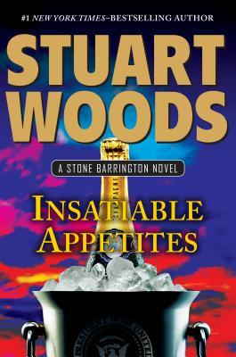 Insatiable Appetites (Stone Barrington, #32)