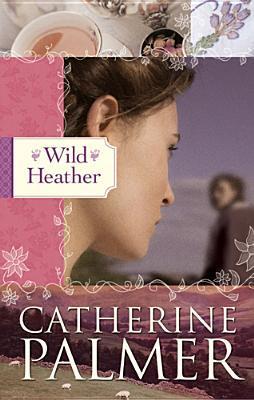 Wild Heather (English Ivy, #2)