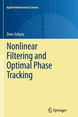 nonlinear-filtering-and-optimal-phase-tracking