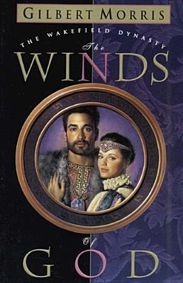 The Winds of God(Wakefield Dynasty 2)