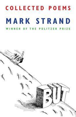 Collected Poems por Mark Strand