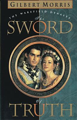 Sword of Truth by Gilbert Morris