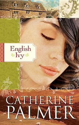 English Ivy by Catherine   Palmer