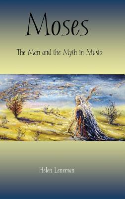 Moses: The Man and the Myth in Music