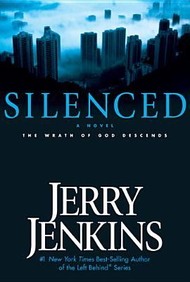 Silenced by Jerry B. Jenkins