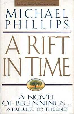 A Rift in Time (Livingstone Chronicles, #1)